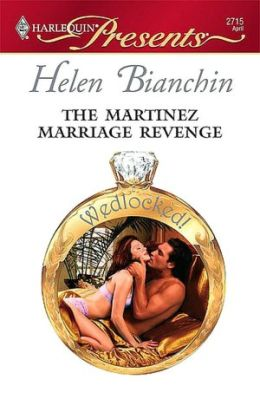 The Martinez Marriage Revenge (Harlequin Presents Series #2715)