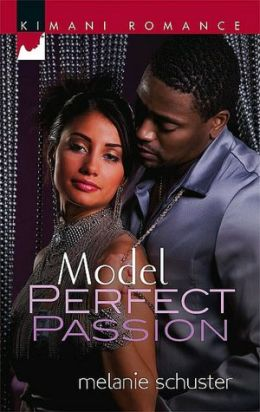 Model Perfect Passion (Kimani Romance Series #86)
