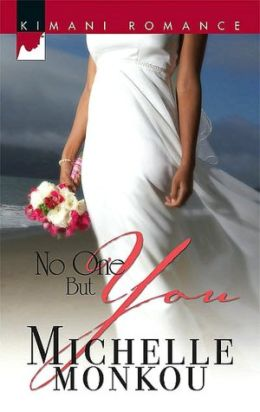 No One but You (Kimani Romance Series #88)