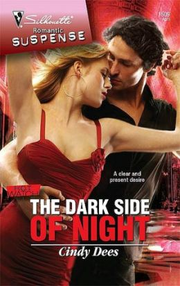 Dark Side of Night (Silhouette Romantic Suspense Series #1509)