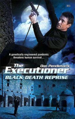 Black Death Reprise (Executioner Series #353)