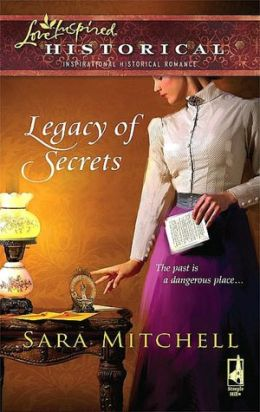 Legacy of Secrets (Love Inspired Historical Series)