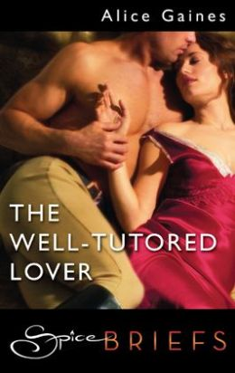 Well-Tutored Lover