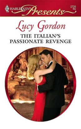 The Italian's Passionate Revenge (Harlequin Presents #2726)
