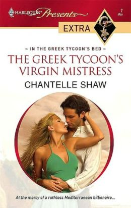 The Greek Tycoon's Virgin Mistress (Harlequin Presents Extra Series: In the Greek Tycoon's Bed)