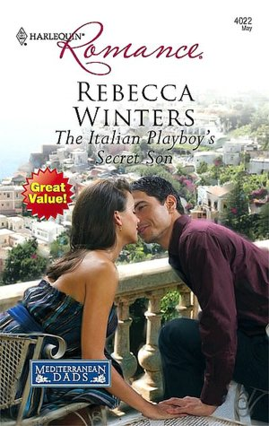 The Italian Playboy's Secret Son (Harlequin Romance #4022)