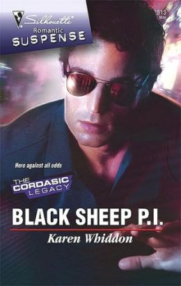 Black Sheep P. I. (Silhouette Romantic Suspense #1513)