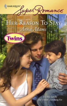 Her Reason to Stay (Harlequin Super Romance Series #1494)