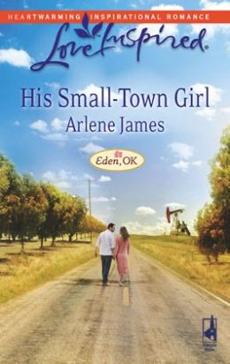His Small-Town Girl (Love Inspired Series)