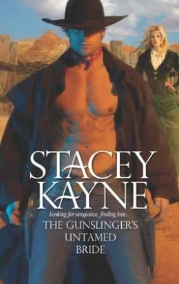 Gunslinger's Untamed Bride (Harlequin Historical Series #904)