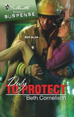 Duty to Protect (Silhouette Romantic Suspense Series #1522)