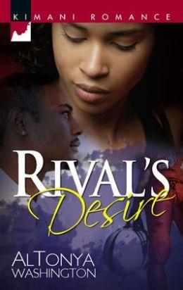 Rival's Desire (Kimani Romance Series #104)