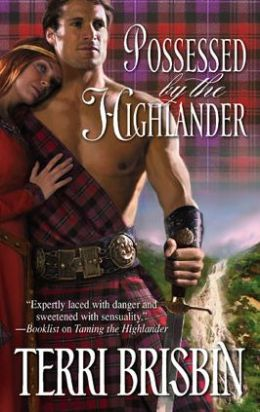 Possessed by the Highlander (Harlequin Historical Series #910)