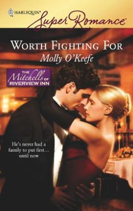 Worth Fighting For (Harlequin Super Romance Series #1510)
