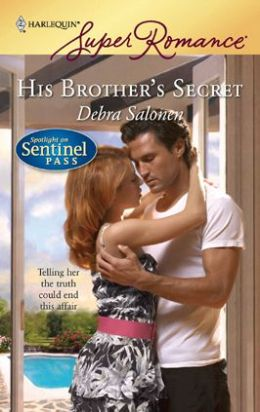 His Brother's Secret (Spotlight on Sentinel Pass Series)
