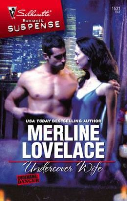 Undercover Wife (Silhouette Romantic Suspense Series #1531)