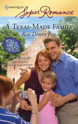 Texas-Made Family (Harlequin Super Romance #1518)