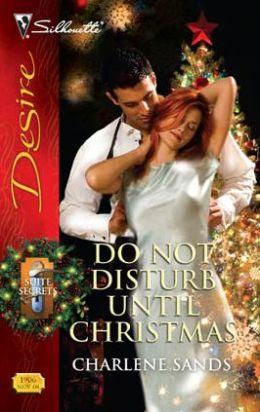 Do Not Disturb Until Christmas