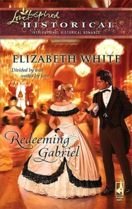 Redeeming Gabriel (Love Inspired Historical Series)
