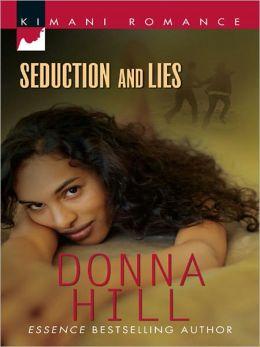 Seduction and Lies (Kimani Romance Series #117)