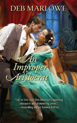 An Improper Aristocrat (Harlequin Historical Series #924)
