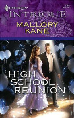 High School Reunion (Harlequin Intrigue Series #1103)