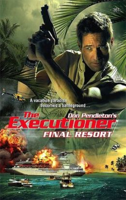 Final Resort (Executioner Series #361)