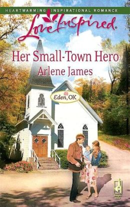 Her Small-Town Hero (Love Inspired Series)