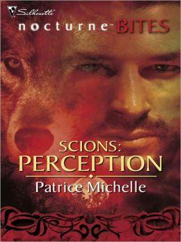Scions: Perception