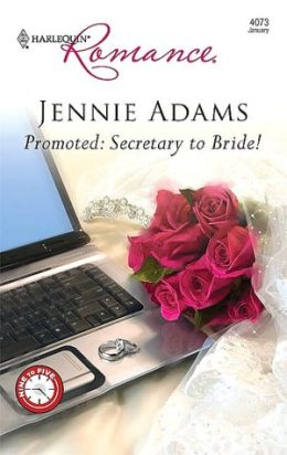 Promoted: Secretary to Bride!