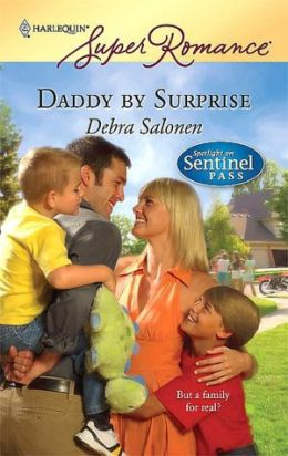 Daddy by Surprise (Spotlight on Sentinel Pass Series)
