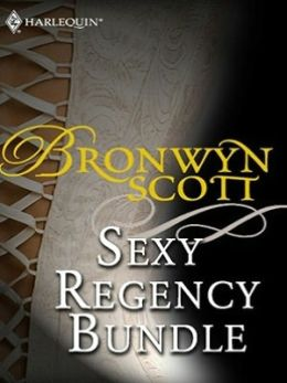 Bronwyn Scott's Sexy Regency Bundle