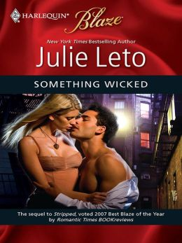 Something Wicked (Harlequin Blaze Series #448)