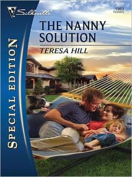 Nanny Solution (Silhouette Special Edition Series #1953)