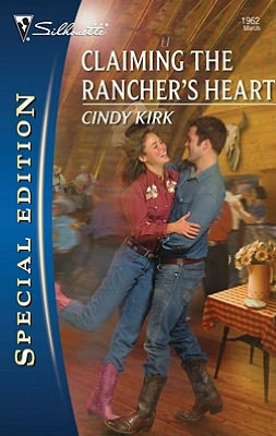 Claiming the Rancher's Heart (Silhouette Special Edition Series #1962)