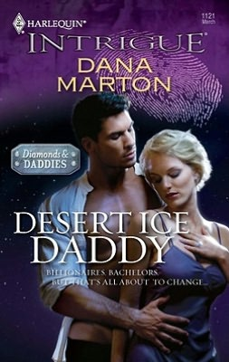 Desert Ice Daddy (Harlequin Intrigue Series #1121)