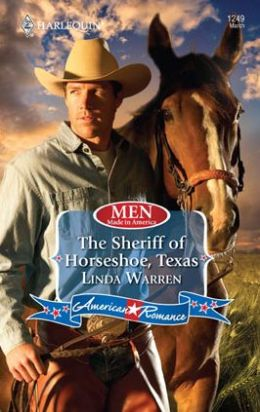Sheriff of Horseshoe, Texas (Harlequin American Romance Series #1249)