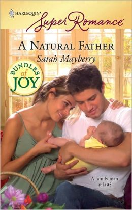 A Natural Father (Harlequin Super Romance Series #1551)