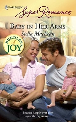 Baby in Her Arms (Harlequin Super Romance Series #1553)
