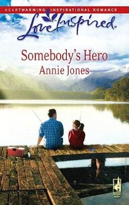 Somebody's Hero (Love Inspired Series)