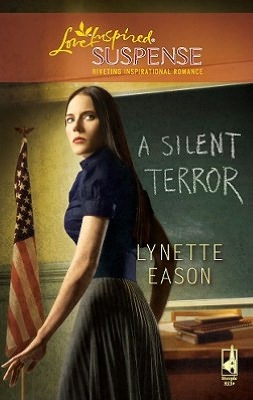 A Silent Terror (Love Inspired Suspense Series)