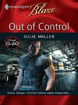 Out of Control (Harlequin Blaze Series #459)