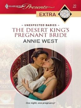 Desert King's Pregnant Bride (Harlequin Presents Extra Series: Unexpected Babies #50)