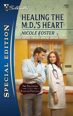 Healing the M.D.'s Heart (Silhouette Special Edition Series #1966)