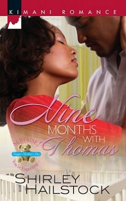 Nine Months with Thomas (Kimani Romance Series)