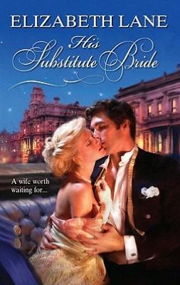 His Substitute Bride (Harlequin Historical Series #939)