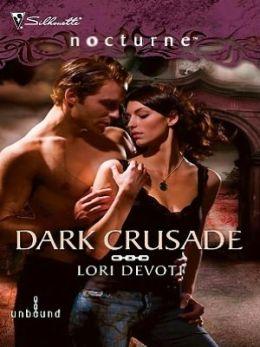 Dark Crusade (Silhouette Nocturne Series)