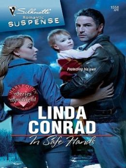 In Safe Hands (Silhouette Romantic Suspense Series #1558)