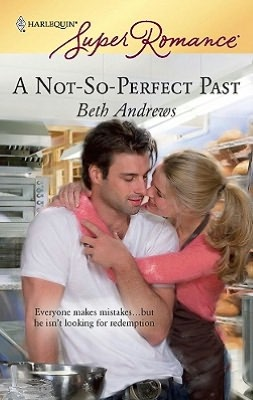 A Not-So-Perfect Past (Harlequin Super Romance Series #1556)