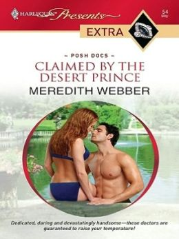 Claimed By the Desert Prince (Harlequin Presents Extra Series: Posh Docs #54)